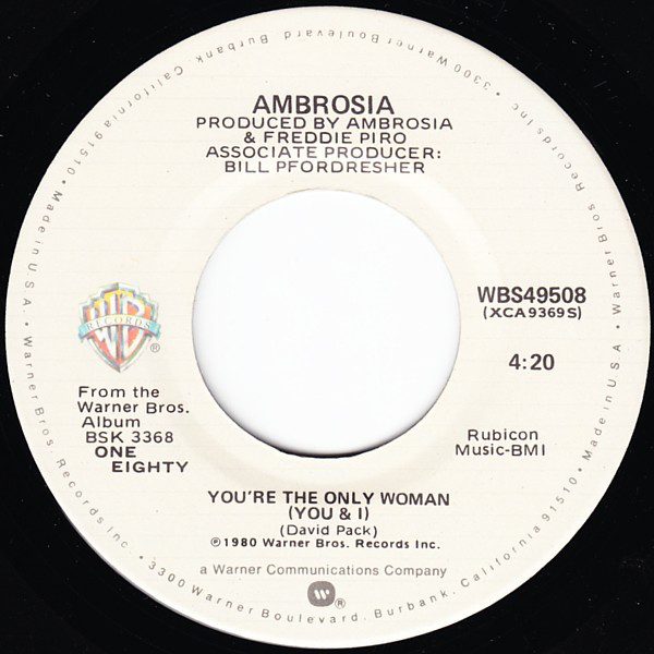 Ambrosia ‎– You're The Only Woman (You & I)