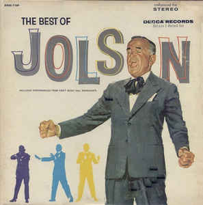 Al Jolson ‎– The Best Of Al Jolson