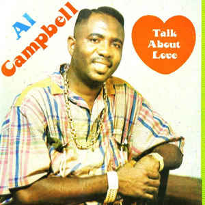 Al Campbell ‎– Talk About Love