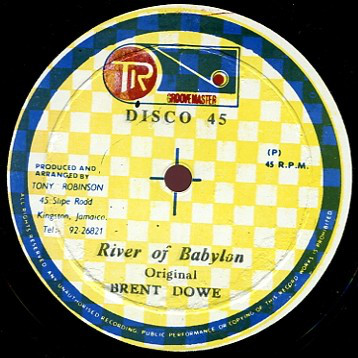 Brent Dowe / U-Roy ‎– River Of Babylon / Babylon River