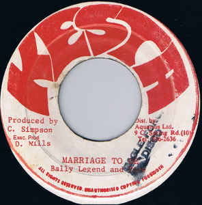 Bally Legend And Fire (24) ‎– Marriage To Be
