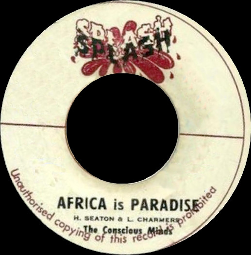 The Conscious Minds ‎– Africa Is Paradise