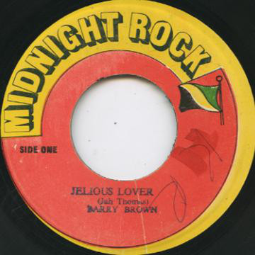 Barry Brown ‎– Jelious Lover