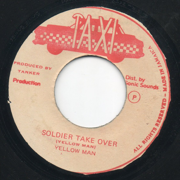 Yellow Man* ‎– Soldier Take Over