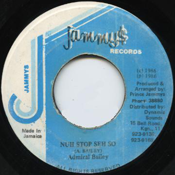 Admiral Bailey ‎– Nuh Stop Seh So