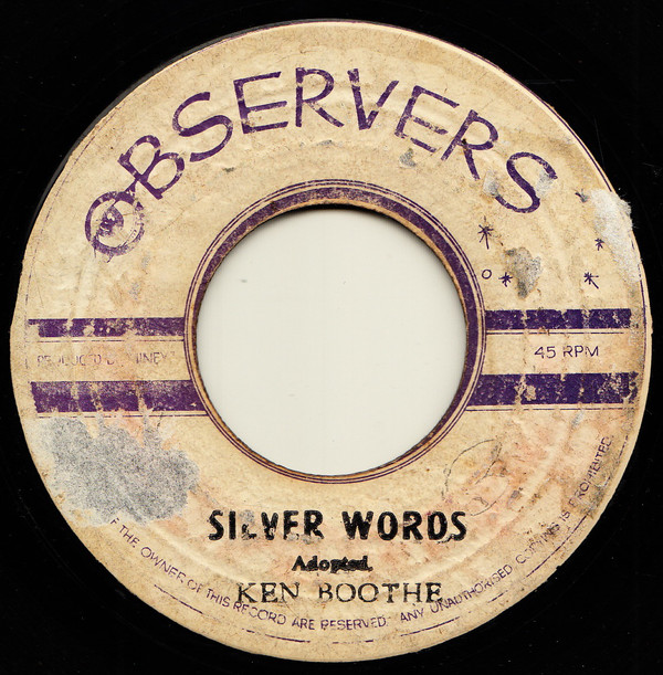 Ken Boothe, The Observers ‎– Silver Words / Rasta God