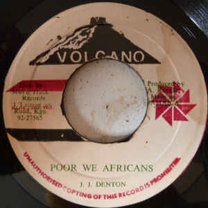 J. J. Denton - Poor we Africans